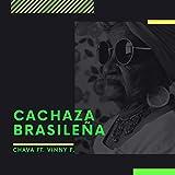 Cachaza Brasileña [Explicit]