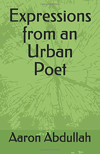 Expressions from an Urban Poet