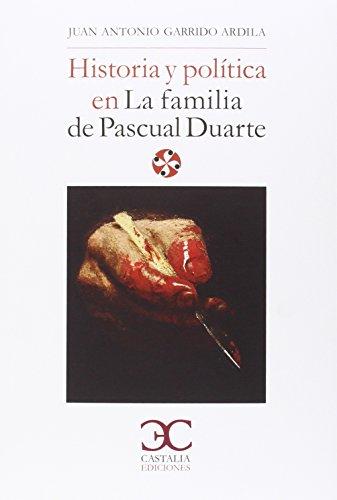 """Historia y política en """"La familia de Pascual Duarte"""" (Literatura y Sociedad)"""