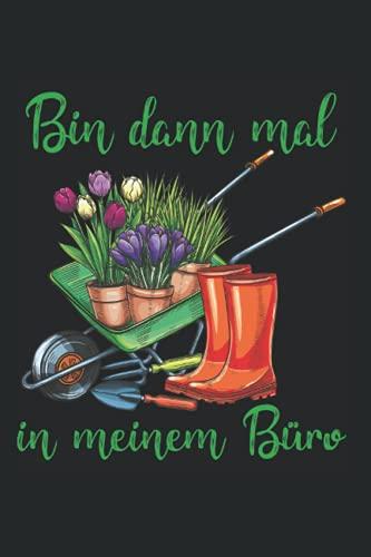 Ich werde in meinem Büro sein für Hobbygärtner im Garten: DIN A5 Kariert 120 Seiten / 60 Blätter Notizbuch Notizheft Notiz-Block Garten Designs für Gärtner Bekleidung Geschenkidee