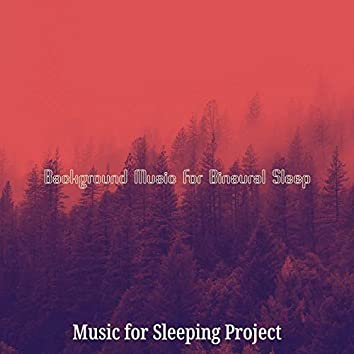 Background Music for Binaural Sleep