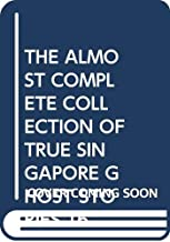 THE ALMOST COMPLETE COLLECTION OF TRUE SINGAPORE GHOST STORIES 16