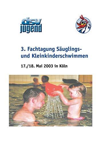 Fachtagung Säuglings- und Kleinkinderschwimmen (3.)
