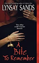[A Bite to Remember (Argeneau Vampires, Book 5)] [By: Sands, Lynsay] [June, 2006]