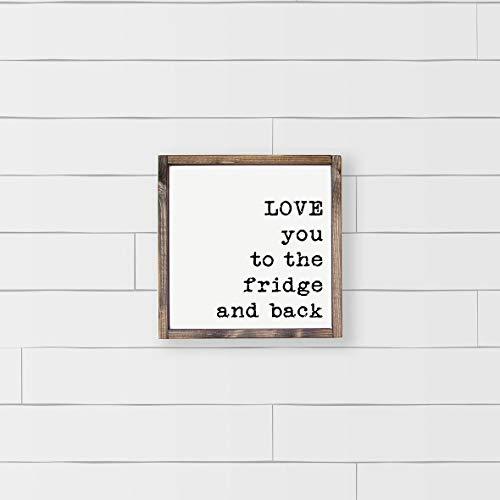 St234tyet Plaque humoristique en bois avec inscription « Love You to the Frigo »