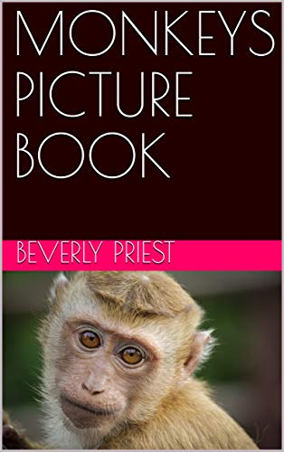 MONKEYS PICTURE BOOK (English Edition)