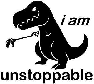 CCI I Am Unstoppable T-Rex Funny Decal Vinyl Sticker|Cars Trucks Vans Walls Laptop| BLACK |5.5 x 5.5 in|CCI1647