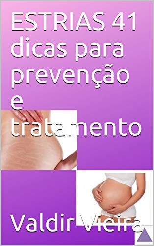 ESTRIAS 41 dicas para prevenção e tratamento (Portuguese Edition)