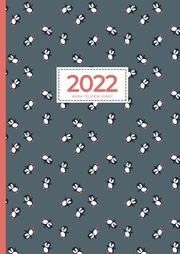 2022 A4 Week to View Diary   Cute Penguins Can Fly: UK Weekly & Monthly Planner (UK Holidays, Vision Board, Budgeting, Habits, Moon Phases) Personal Planners & Organisers, Appointment Diaries