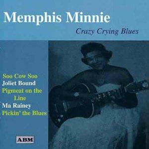 Loucas Chorando azuis [Audio CD] Minnie, Memphis