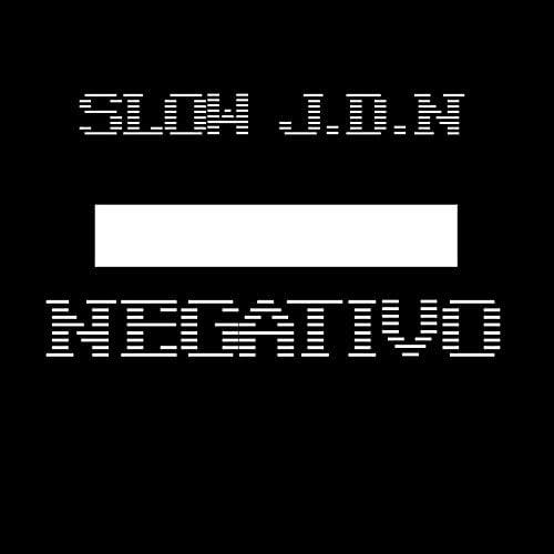 Slow J.D.N