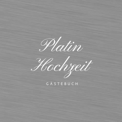 Platin Hochzeit: Gästebuch zum Hochzeitstag nach 55 Jahren   Erinnerungsbuch zur Feier Der Platin...