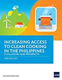 Increasing Access to Clean Cooking in the Philippines: Challenges and Prospects