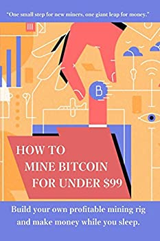 Best how mine bitcoin Reviews
