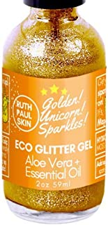 Eco Body Glitter Gel. Body Shimmer Make Up Face Eyes Hair. Glitter Face Mask. Moisturizing Organic Aloe Vera Gel in Essential Oils. Teens, Tweens, Adults. Gold Unicorn Sparkles by Ruth Paul Skin 2oz
