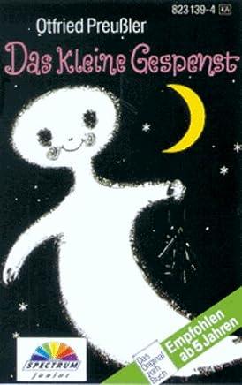 Das kleine Gespenst. Cassette: Ein Märchen-Hörspiel mit Musik und lustigen Liedern
