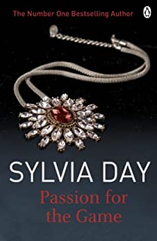 Passion for the Game (The Georgian Series Book 2) by [Sylvia Day]