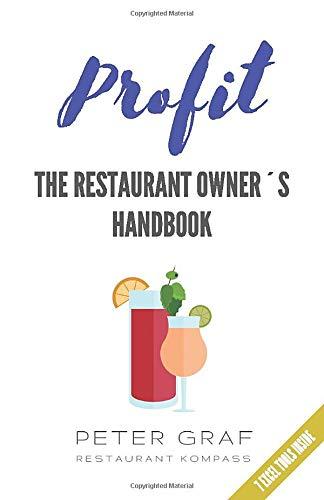PROFIT - The Restaurant Owner´s Handbook  - 7 Excel Tools Inside