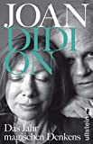 Das Jahr magischen Denkens von Joan Didion