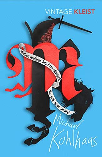 Michael Kohlhaas: Newly translated by Michael Hofmann (VINTAGE CLASSICS)