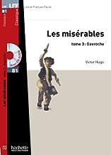 Les Misérables, tome 3 (Gavroche) + CD MP3 (LFF B1) (LFF (Lire en français facile))