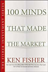 100 Minds That Made the Market (Fisher Investments Press Book 23) Kindle Edition