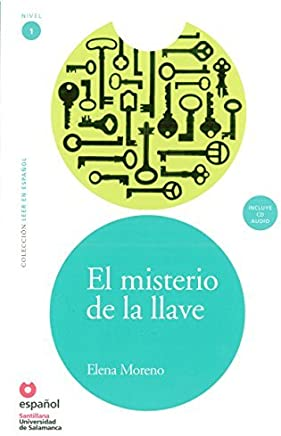 El misterio de la llave(Libro +CD) Leer En Espanol Level 1 (Spanish Edition) by Elsa Moreno(2008-06-20)