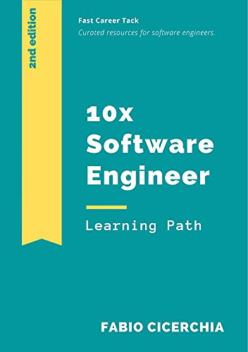 10x Software Engineer: Curated resources for software engineers (English Edition)