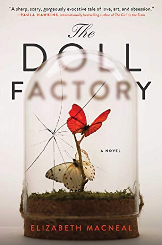 The Doll Factory: A Novel
