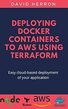 Deploying Docker Containers to AWS using Terraform  Run Docker on EC2 or ECS the easy way