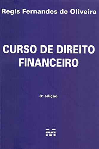 Curso de Direito Financeiro - 8 ed./2019