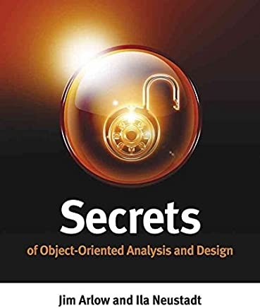 [(Secrets of Object Oriented Analysis)] [By (author) Jim Arlow ] published on (June, 2009)