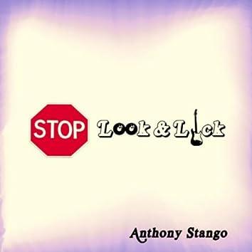 Stop Look & Lick
