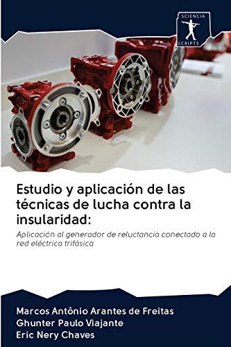 Estudio y aplicación de las técnicas de lucha contra la insularidad:: Aplicación al generador de reluctancia conectado a la red eléctrica trifásica