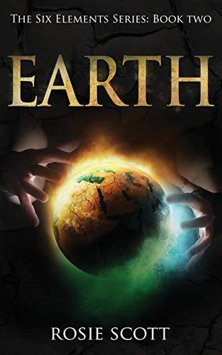 Earth (The Six Elements) (Volume 2)