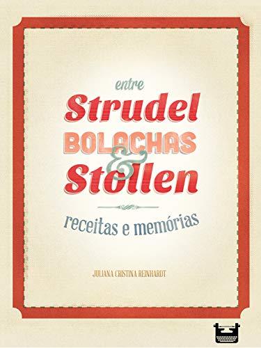 Entre Strudel, Bolachas e Stollen: receitas e memórias