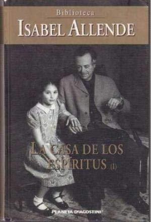 LA CASA DE LOS ESPIRITUS I Y II