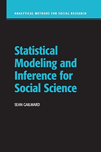 Statistical Modeling and Inference for Social Science (Analytical Methods for Social Research)