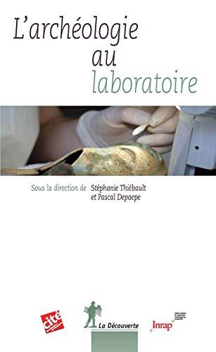 L'archéologie au laboratoire
