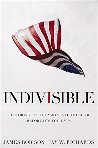 Image of Indivisible: Restoring Faith, Family, and Freedom Before It's Too Late