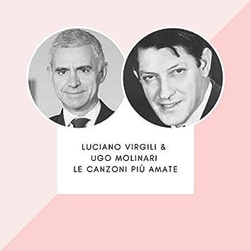 Luciano Virgili & Ugo Molinari - Le canzoni più amate