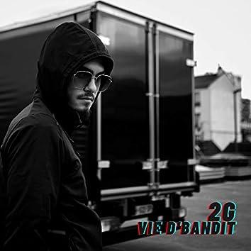 Vie d'bandit (Freestyle Playzer)