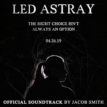 Led Astray (Original Motion Picture Soundtrack)