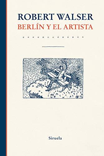 Berlín y el artista (Libros del Tiempo nº 392) (Spanish Edition)