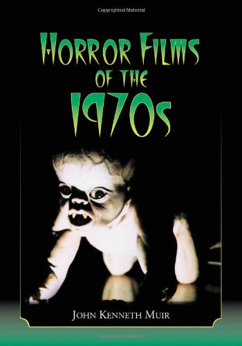 Muir, J: Horror Films of the 1970s