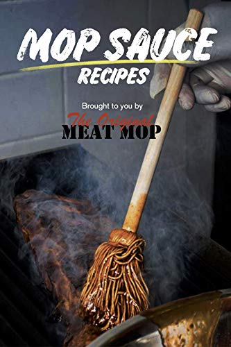 Mop Sauce Recipes (English Edition)