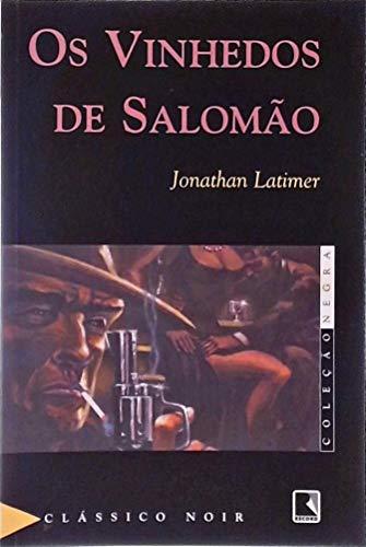 Os Vinhedos De Salomão - Coleção Negra (Em Portuguese do Brasil)