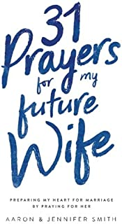 Best prayer for my future wife Reviews