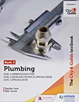 The City & Guilds Textbook: Plumbing Book 2 for the Level 3 Apprenticeship (9189), Level 3 Advanced Technical Diploma (8202) and Level 3 Diploma (6035) Front Cover