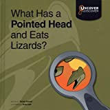 What Has a Pointed Head and Eats Lizards?: Compsognathus (Uncover and Discover: Dinosaurs)